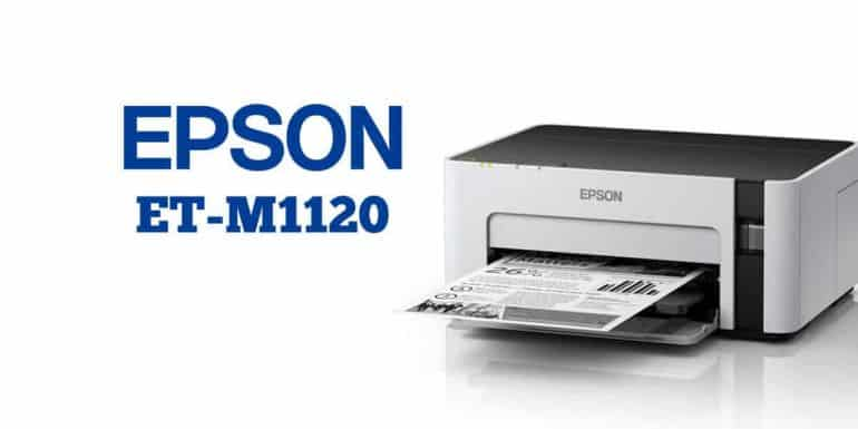 Epson EcoTank ET-M1120 Review - The Streaming Blog